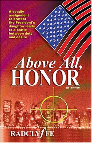03/2013 – Above All, Honor